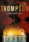 Jim Thompson: Jerusalemin veri