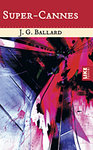 J.G. Ballard: Super-Cannes