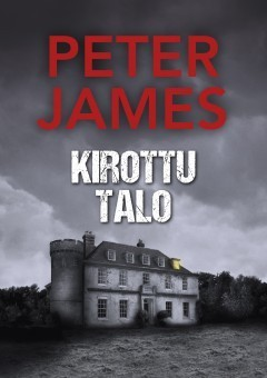 Peter James: Kirottu talo